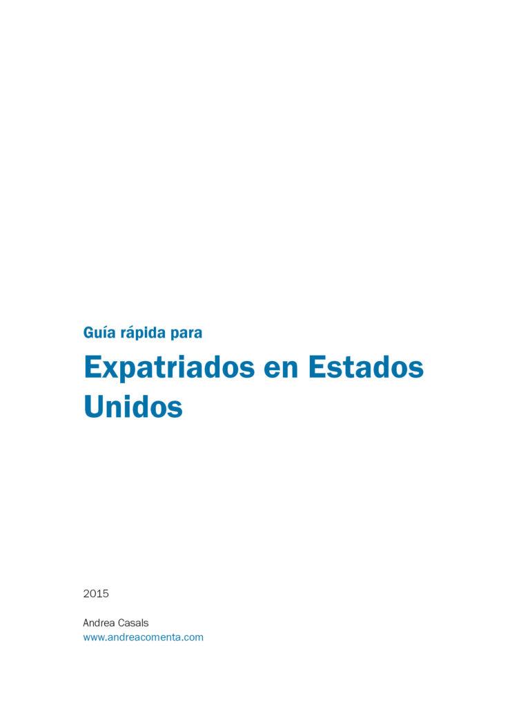 Guia Rapida Para Expatriados - Andrea Casa - Andrea Casals